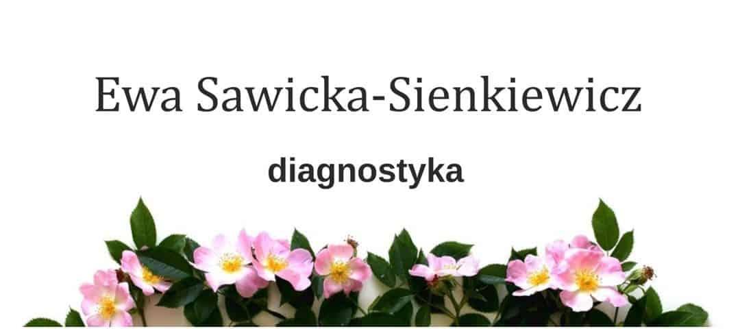 Ewa Sawicka-Sienkiewicz – diagnostyka