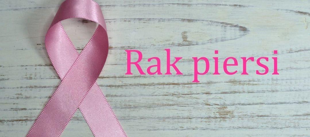Rak piersi – statystyki, grupy ryzyka, profilaktyka, objawy, leczenie