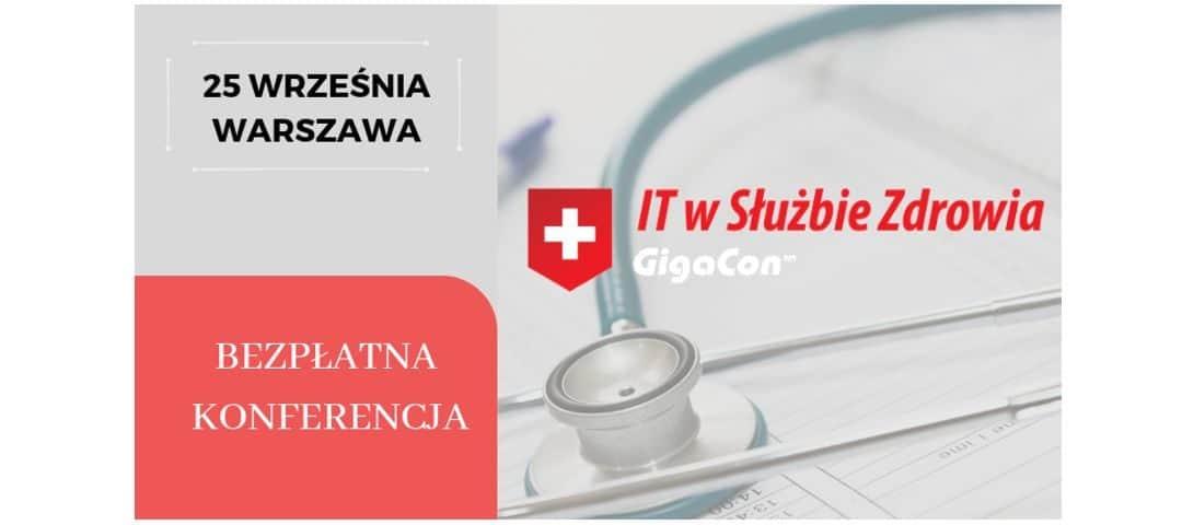 Bezpłatna konferencja IT w Służbie Zdrowia GigaCon już we wrześniu!