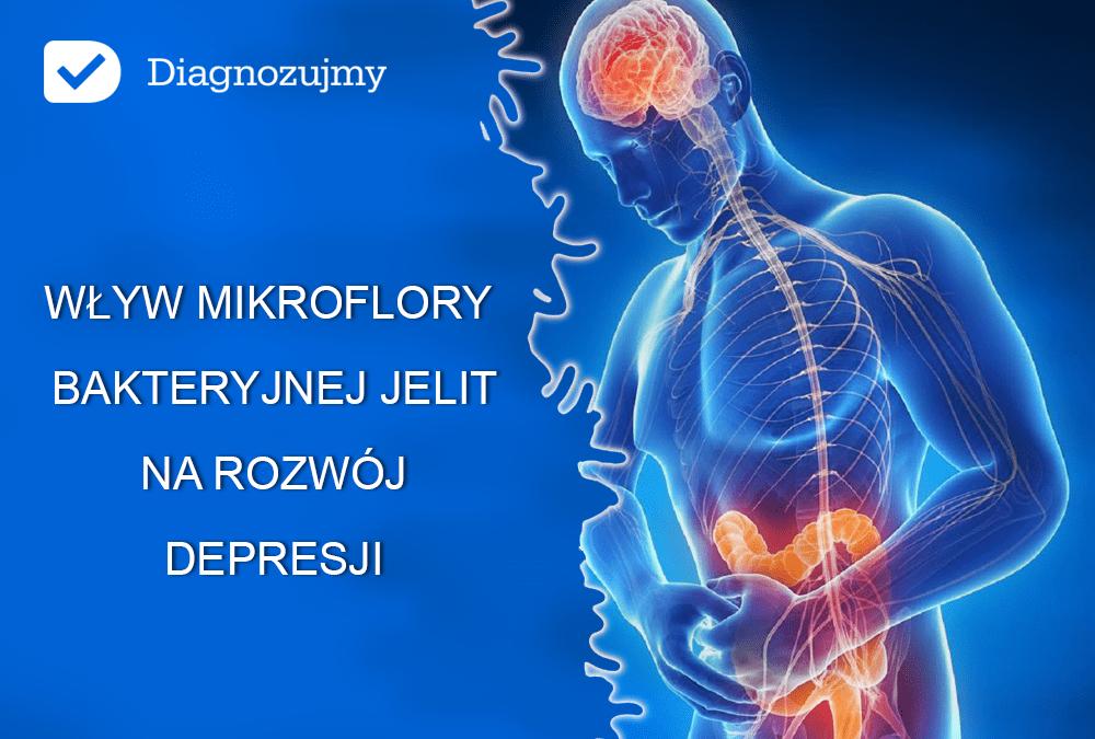 Mikroflora jelitowa ma znaczący wpływ na rozwój depresji