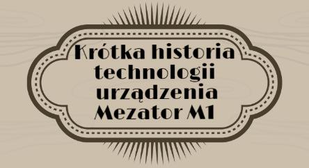 Zaawansowane urządzenie diagnostyczne Mezator M1 cz.1